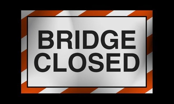 BRIDGE CLOSED_1489581859624.jpg