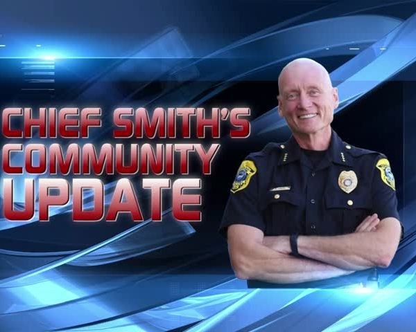 Chief Smith's Community Update: 4-20-17