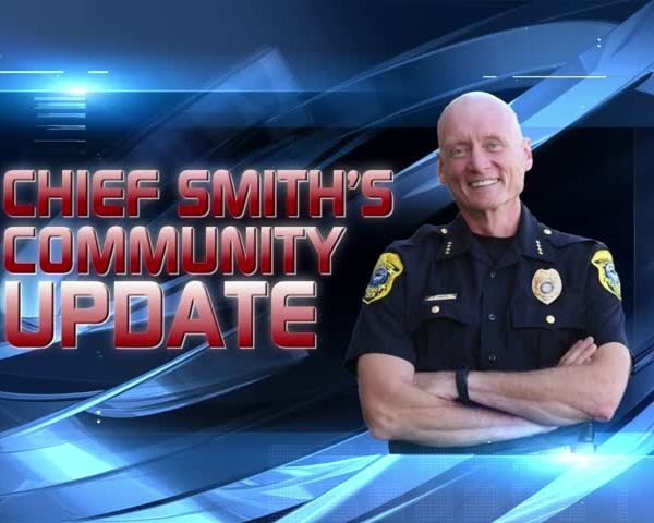 Chief Smith's Community Update: 5-18-17