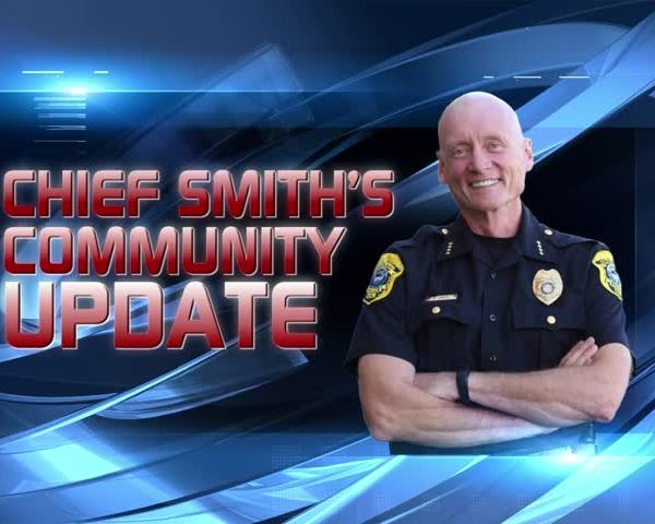Chief Smith's Community Update: 6-1-17