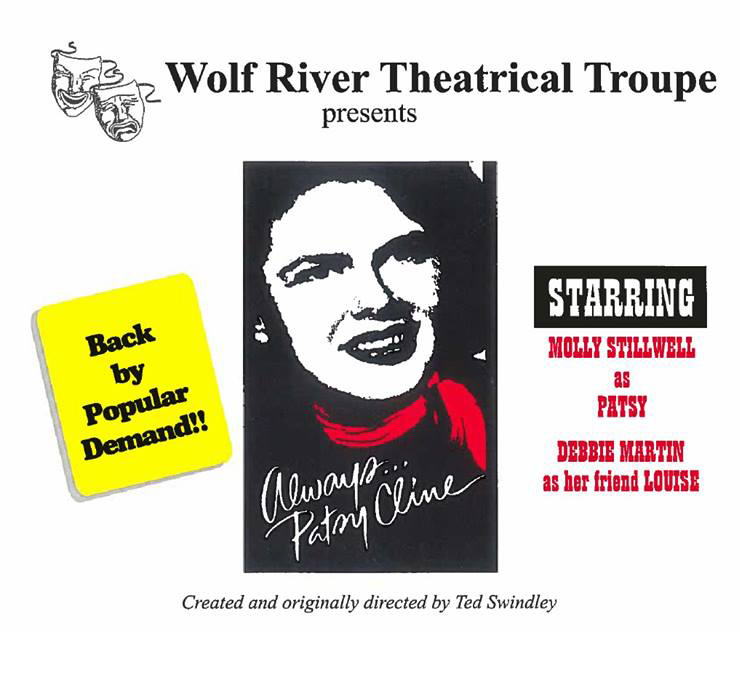 Wolf River Theatrical Troupe Always Patsy Cline poster_1529242761429.jpg.jpg