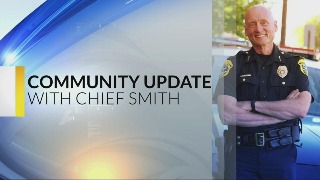 Chief Smith's Community Update 7-12-18