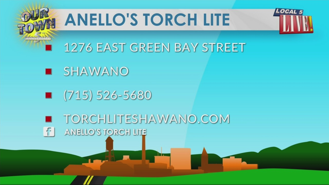 Our Town Shawano: Anello's Torch Lite