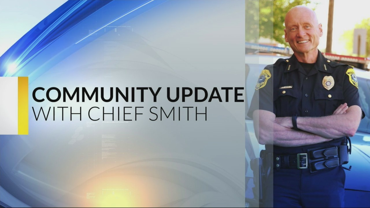 Chief Smith's Community Update: 09-20-18