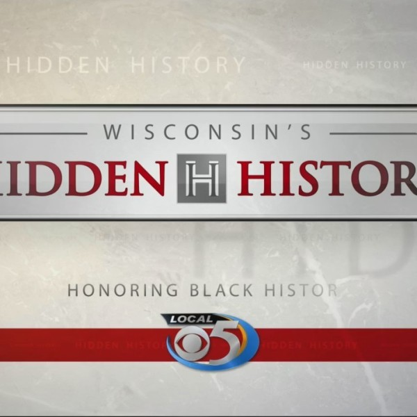 Wisconsin Hidden History: Black History Month Part 2