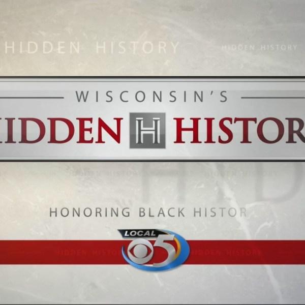 Wisconsin Hidden History: Black History Month Part 6