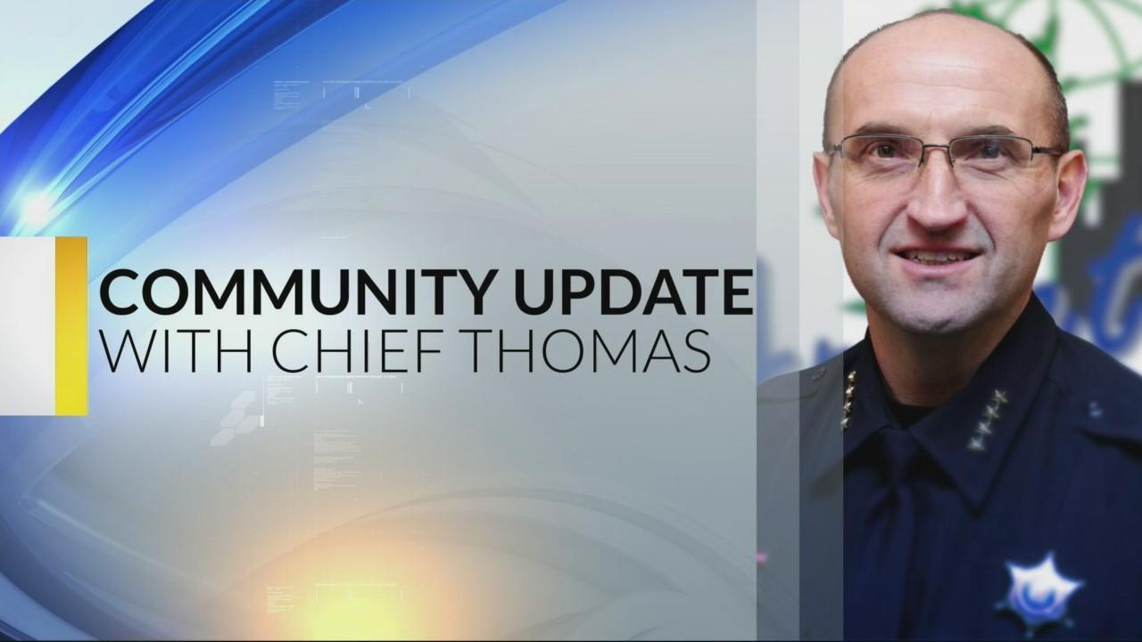 Chief Thomas Community Update: 3-14-19