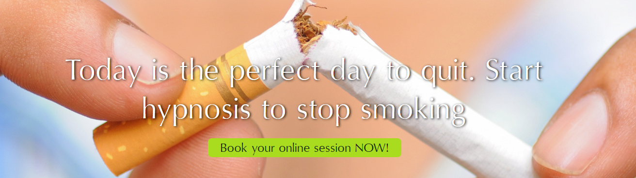 Today is the perfect day to quit.  Start hypnosis to stop smoking.