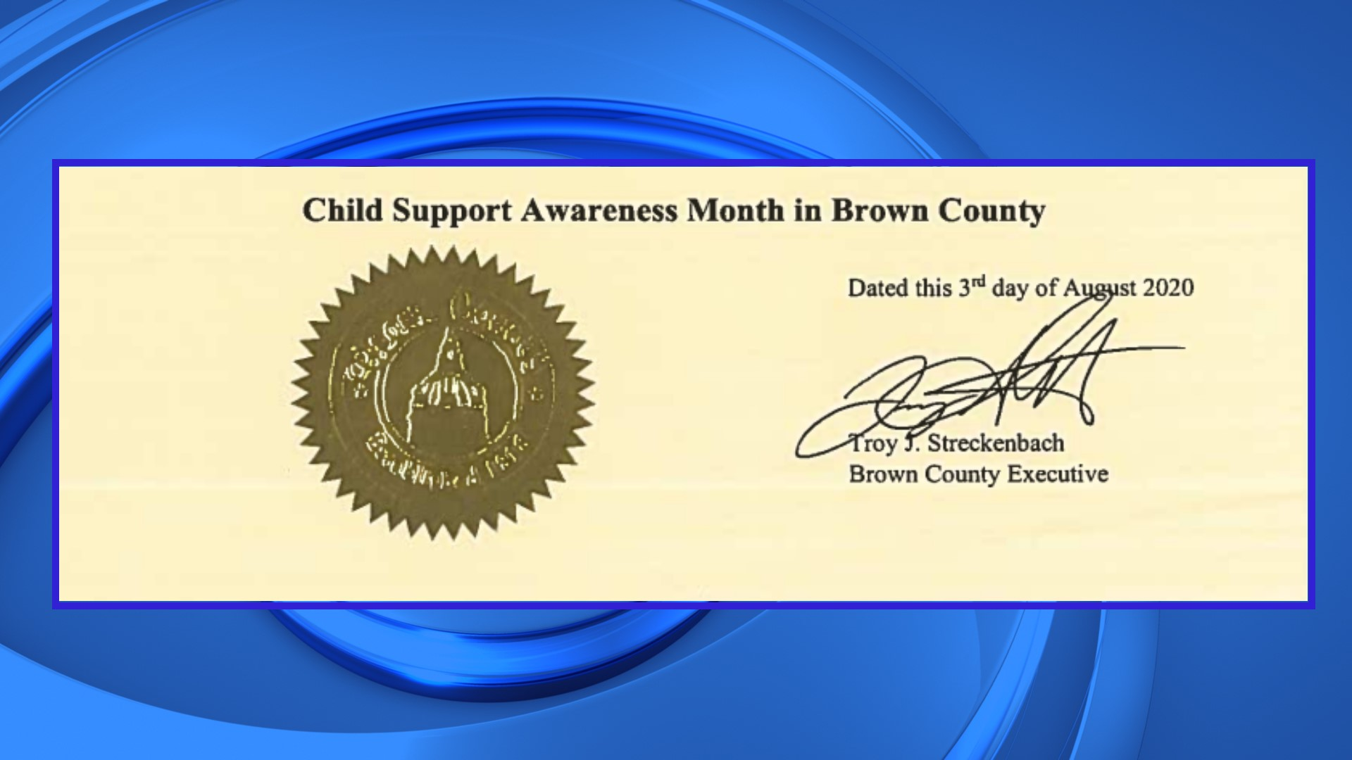 Brown County Recognizes August 2020 As Child Support Awareness Month Wfrv Local 5 Green Bay Appleton